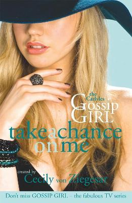 Gossip Girl The Carlyles: Take A Chance On Me