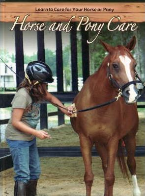 Horse and Pony Care