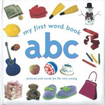 My First Word Book ABC