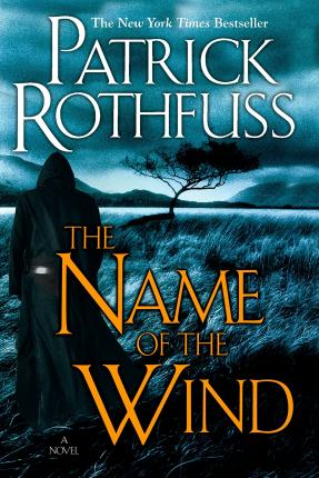 The Name of the Wind (the Kingkiller Chronicle: Day One) Cover Image