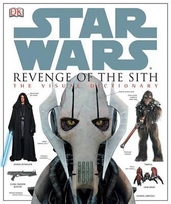 Star Wars Revenge Of The Sith The Visual Dictionary James Luceno 9780756611286