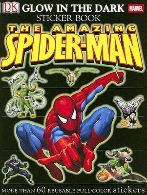 Ultimate Sticker Book Glow in the Dark Spider-Man  More Than 60 Reusable Full-Color Stickers