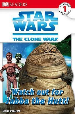 Watch Out for Jabba the Hutt