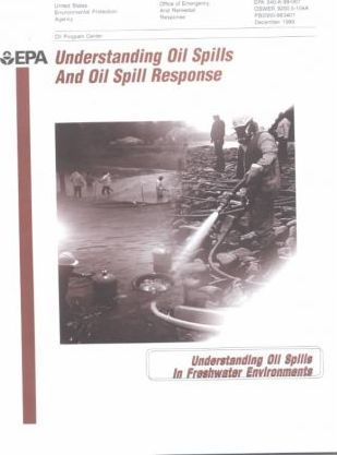 Understanding Oil Spills and Oil Spill Response