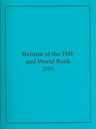 Reform of the IMF and World Bank