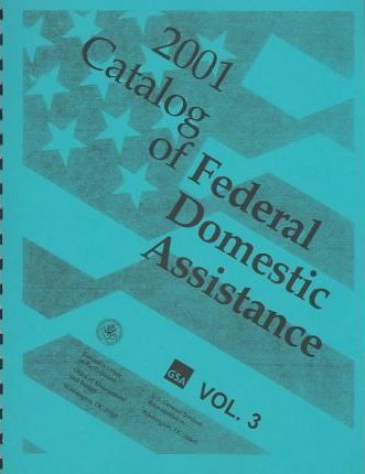 Catalog of Federal Domestic Assistance 2001
