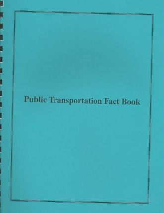 Public Transportation Fact Book
