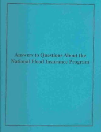 Answers to Questions About the National Flood Insurance Program, 2001