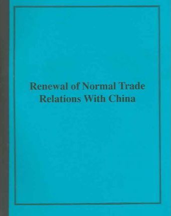 Review of Normal Trade Relations With China