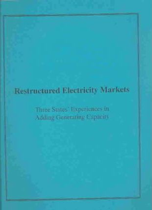 Restructured Electricity Markets