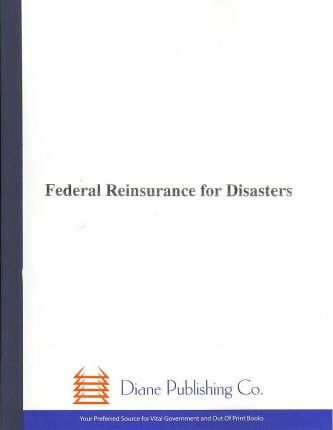 Federal Reinsurance for Disasters