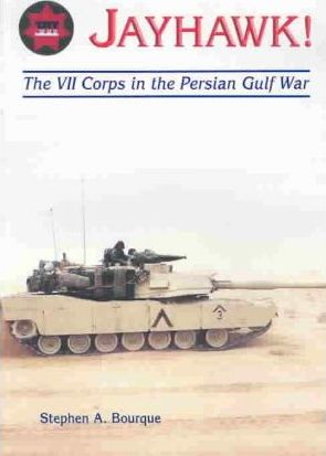 Jayhawk  The VII Corps in the Persian Gulf War
