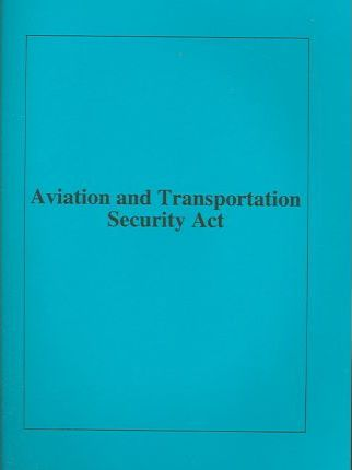 Aviation and Transportation Security Act