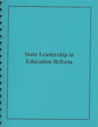 State Leadership in Education Reform