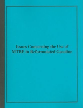 Issues Concerning the Use of Mtbe in Reformulated Gasoline