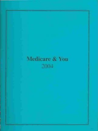 Medicare and You 2004