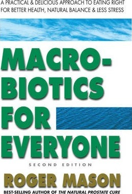 Macrobiotics for Everyone