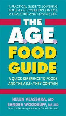The A.G.E. Food Guide : A Quick Reference to Foods and the Ages They Contain