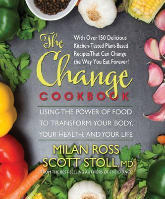 The change cookbook milan ross 9780757004384 the change cookbook forumfinder Image collections