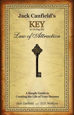Jack Canfield's Key to Living the Law of Attraction Cover Image