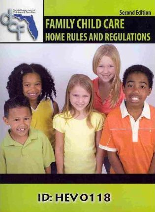 Family Child Care Home Rules and Regulations