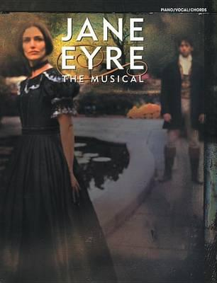 Jane Eyre (the Musical) (Vocal Selections) : Paul Gordon : 9780757906183