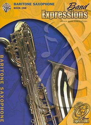 Band Expressions, Book One Student Edition  Baritone Saxophone (Texas Edition)