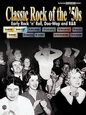 Classic Rock of the '50s -- Early Rock 'n' Roll, Doo-Wop and