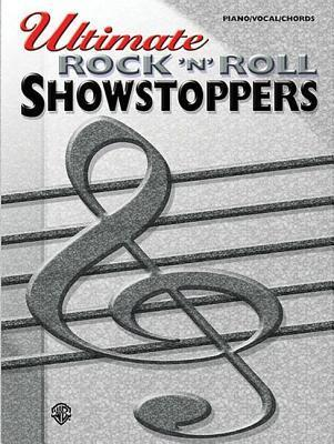 Ultimate Showstoppers Rock \'n\' Roll : Alfred Publishing : 9780757993459
