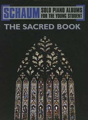 Schaum Solo Piano Album  The Sacred Book