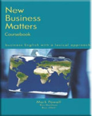 New Business Matters : Business English with a Lexical Approach