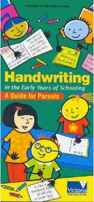 Handwriting in the Early Years of Schooling