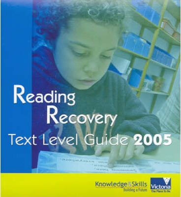 Reading Recovery Text Level Guide 2005