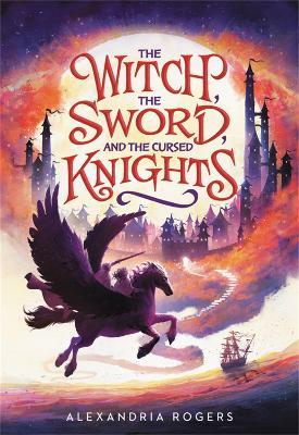 The Witch, The Sword, and the Cursed Knights