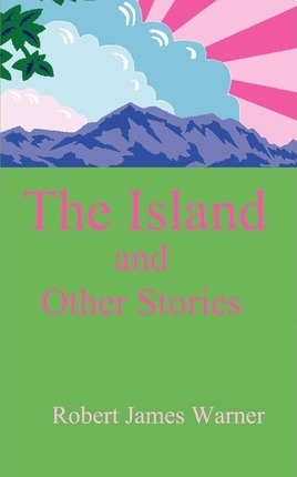 The Island and Other Stories