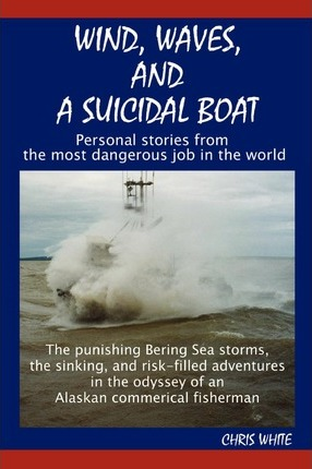 Wind, Waves, and a Suicidal Boat