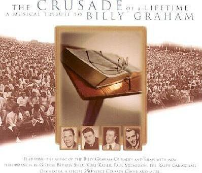 Crusade of a Lifetime Musical Tribute to Billy G
