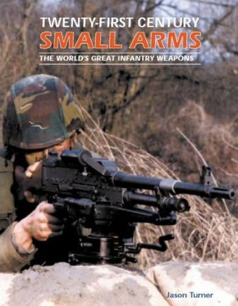 Twenty-First Century Small Arms