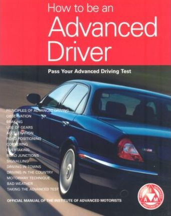 How to be an Advanced Driver