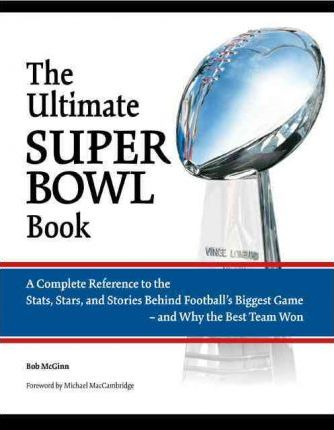 The Ultimate Super Bowl Book