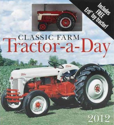 Classic Farm Tractor-a-Day 2012 W/Toy