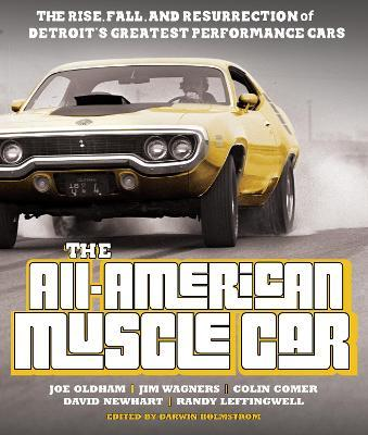 The All American Muscle Car Joe Oldham 9780760353356