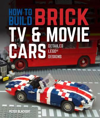 How to Build Brick TV and Movie Cars : Peter Blackert
