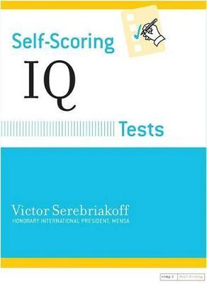 Self-Scoring IQ Tests : Victor Serebriakoff : 9780760701645