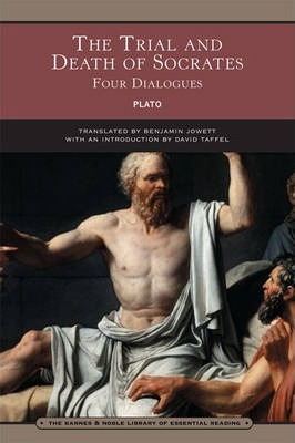 The Trial and Death of Socrates (Barnes & Noble Library of Essential Reading)