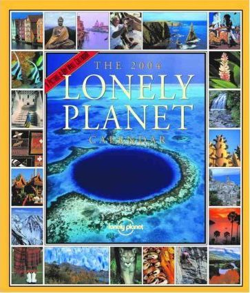 The Lonely Planet Wall Calendar 2004