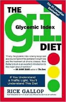 The G I  (Glycemic Index) Diet : Rick Gallop : 9780761131786