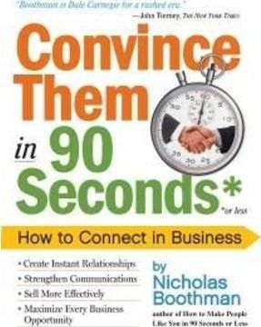 Convince Them in 90 Seconds