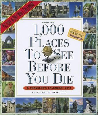 1,000 Places to See Before You Die Picture-A-Day Wall Calendar
