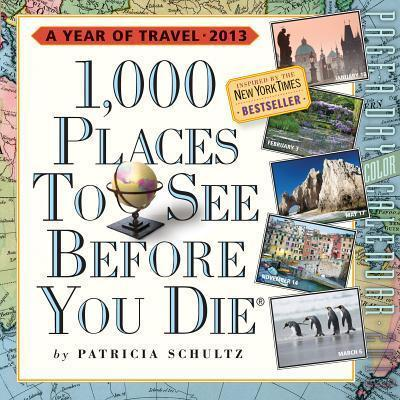 1,000 Places to See Before You Die Calendar PAD 2013